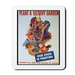 Plant a Victory Garden Mousepad