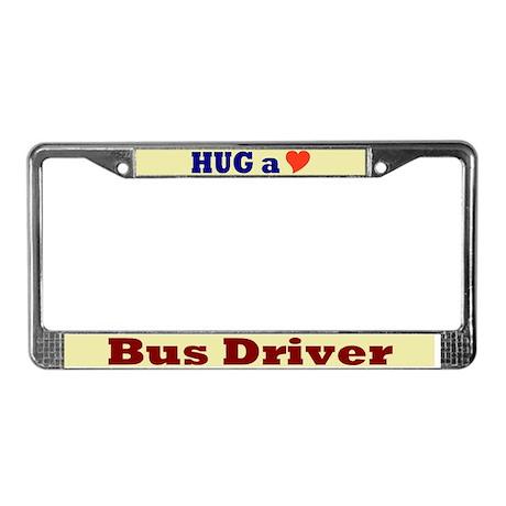 Hug a Bus Driver License Plate Frame