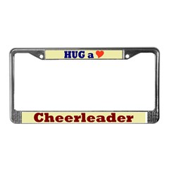 Hug a Cheerleader License Plate Frame