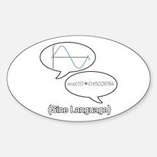 Sine Language Sticker (Oval)