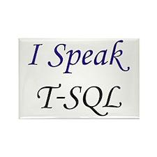 """""""I Speak T-SQL"""" Rectangle Magnet"""