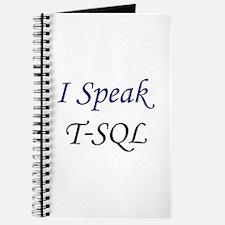 """""""I Speak T-SQL"""" Journal"""