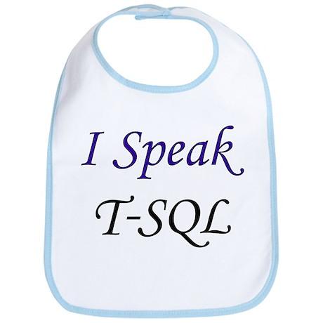 """I Speak T-SQL"" Bib"