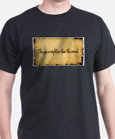 Pen Is Mightier T-Shirt