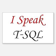 """I Speak T-SQL"" Rectangle Decal"