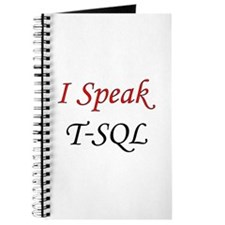 """I Speak T-SQL"" Journal"