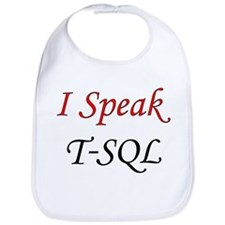 """I Speak T-SQL"" Bib"