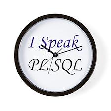 """""""I Speak PL/SQL"""" Wall Clock"""