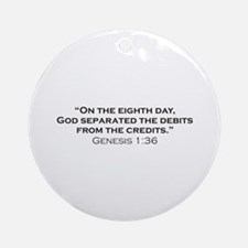 Debits / Genesis Ornament (Round)