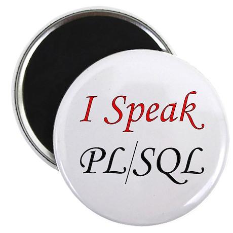 """I Speak PL/SQL"" Magnet"