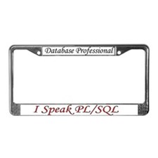 """I Speak SQL"" License Plate Frame"
