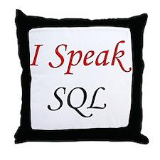 """I Speak SQL"" Throw Pillow"