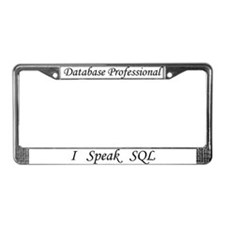 "DB Pro, ""I Speak SQL"" License Plate Frame"