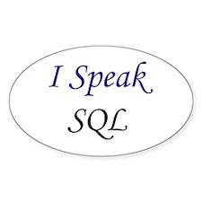 """I Speak SQL"" Oval Decal"