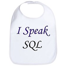 """I Speak SQL"" Bib"