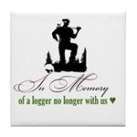In Memory of a Logger Tile Coaster