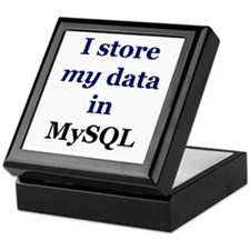 """I store my data in MySQL"" Keepsake Box"