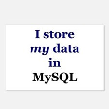 """I store my data in MySQL"" Postcards (Package of 8"