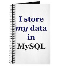 """I store my data in MySQL"" Journal"