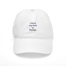 """I store my data in MySQL"" Baseball Cap"