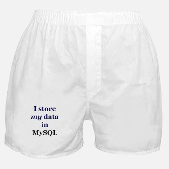 """""""I store my data in MySQL"""" Boxer Shorts"""
