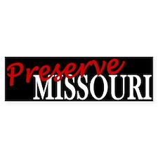 Preserve Missouri Bumper Bumper Sticker