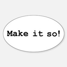 Make it so! Decal