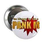"""Spank Me!"" 2.25"" Button (10 pack)"