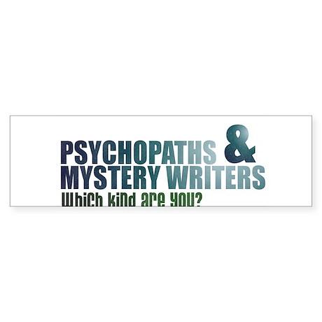 """Psychopaths and Mystery Writ Sticker (Bumper)"