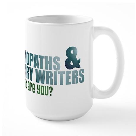 """Psychopaths and Mystery Writ Large Mug"