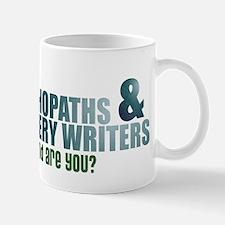 """Psychopaths and Mystery Writ Mug"