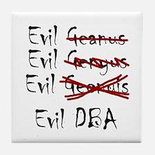 """""""Evil DBA"""" Tile Coaster"""