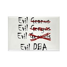 """Evil DBA"" Rectangle Magnet"