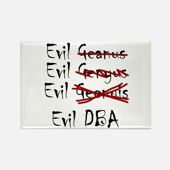 """Evil DBA"" Rectangle Magnet"