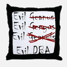 """Evil DBA"" Throw Pillow"