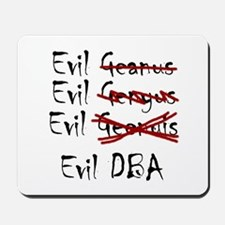 """Evil DBA"" Mousepad"
