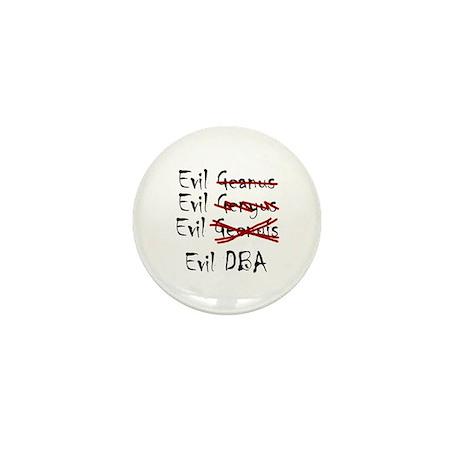 """""""Evil DBA"""" Mini Button"""