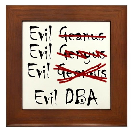 """Evil DBA"" Framed Tile"