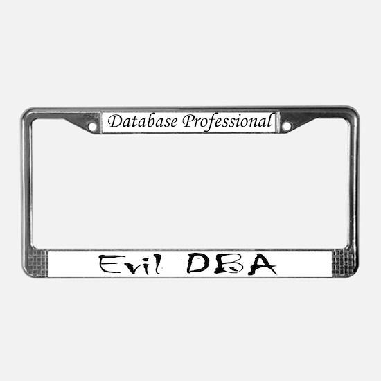 """Evil DBA"" License Plate Frame"