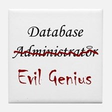 """DB Evil Genius"" Tile Coaster"