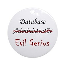 """DB Evil Genius"" Ornament (Round)"