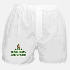 The Leprechauns Made Me Do It Boxer Shorts