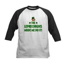 The Leprechauns Made Me Do It Tee