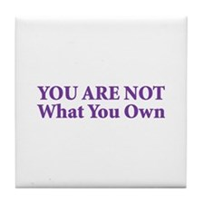You Are Not Tile Coaster