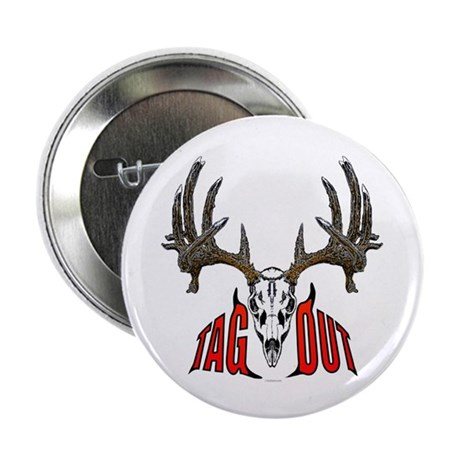 """Whitetail deer,tag out 2.25"""" Button (10 pack)"""
