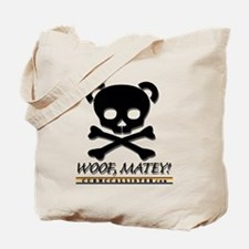"Bear Pirate ""Woof, Matey!"" Tote Bag"