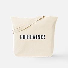 Go Blaine Tote Bag