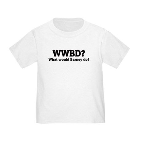 What would Barney do? Toddler T-Shirt