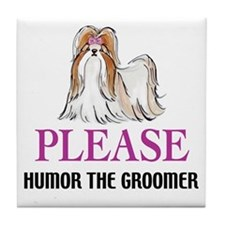 Humor the Groomer Tile Coaster