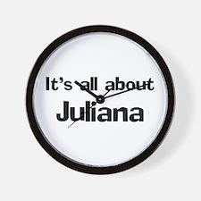 It's all about Juliana Wall Clock